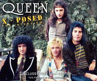 Queen X-Posed